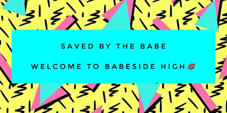 BABE TRIBE PHOTOSHOOT: SAVED BY THE BABE tickets