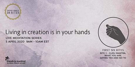 Living in Creation - Global Live Online Meditation Series No.3 tickets