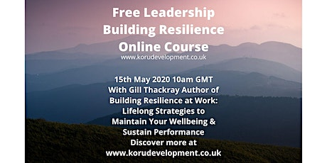 Free Building Leadership Resilience Online Session tickets