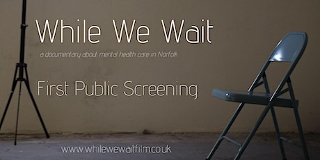 While We Wait Public Screening tickets