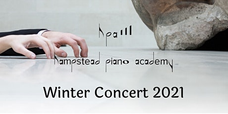 Hampstead Piano Academy Winter Concert 2021 tickets
