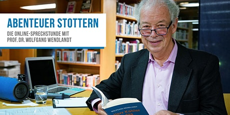 ABENTEUER STOTTERN. Die Online-Sprechstunde m. Prof. Dr. Wolfgang Wendlandt Tickets