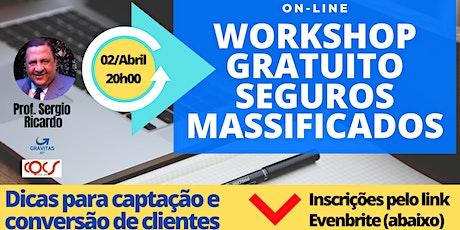 Workshop Gratuito - Seguros Massificados ingressos