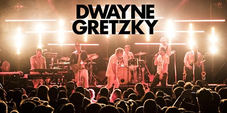 DWAYNE GRETZKY Postponed! tickets