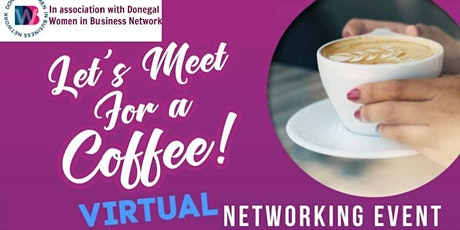 Let's Meet For Coffee!  Virtual Networking Event tickets