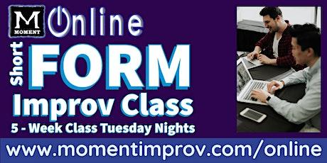 Moment Online: Short-Form Improv Class (8:00 PM) tickets
