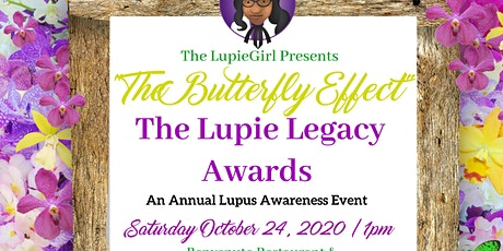 "The LupieGirl Presents: ""The Butterfly Effect""  Lupie Legacy Awards. tickets"