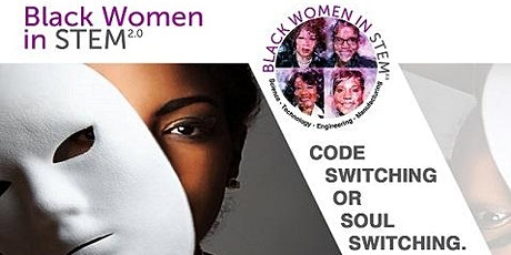 Code Switching or Soul Switching - Webinar tickets