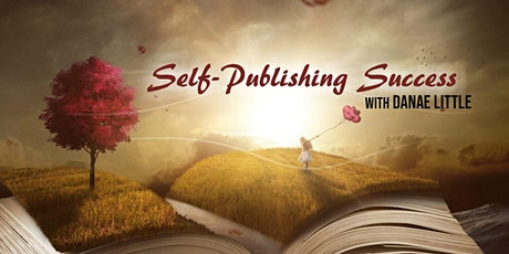 Self-Publishing Success Course: From Manuscript to Publishing Success! tickets