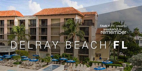 Family Life presents a Weekend to Remember Couples Retreat tickets