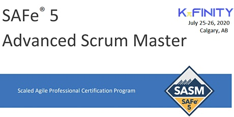 Advanced Scrum Master - SAFe® 5.0 - Calgary tickets