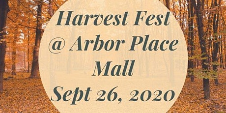 Harvest Fest @ Arbor Place Mall tickets