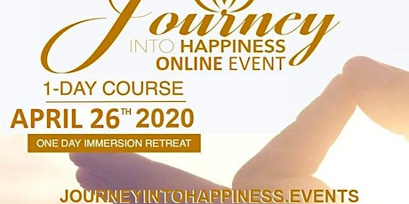 JOURNEY INTO HAPPINESS: Online in your home!  CAD $25 tickets