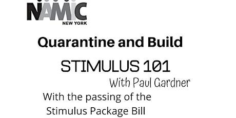 Quarantine and Build: Stimulus 101 tickets