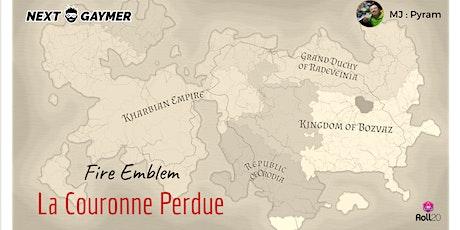 Fire Emblem - La Couronne Perdue - par Pyram billets