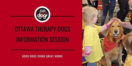 Ottawa Therapy Dogs Information Session -- Monday, June 8, 2020 tickets