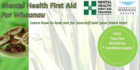 Tuesday 23 & 30 June - Mental Health First Aid for Whaanau (2-Day Workshop) tickets