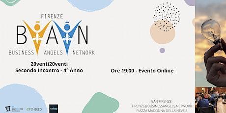 FIRENZE BUSINESS ANGELS NETWORK -  Secondo Incontro Startup 2020 - ONLINE biglietti