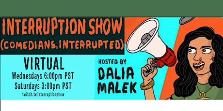 Interruption Show (comedians, interrupted) billets
