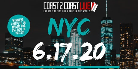 Coast 2 Coast LIVE Showcase NYC - Artists Win $50K In Prizes! tickets