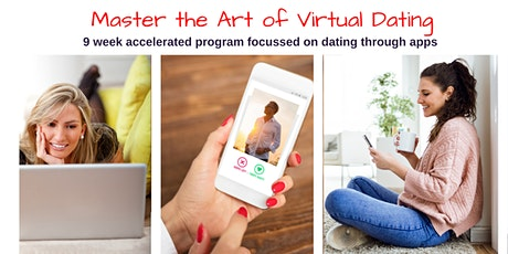 Master the Art of Virtual Dating - Accelerated 2 month program tickets