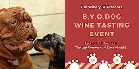 B.Y.O.Dog Wine Tasting Event tickets