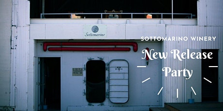 Sottomarino Winery: New Spring Wine Release Party! tickets