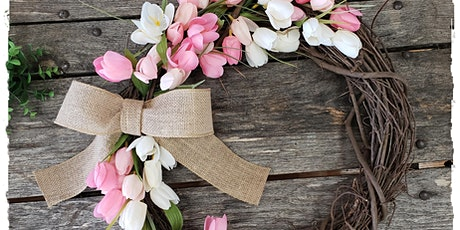 Spring Tulip Grapevine  Wreath - Drop off Kits tickets