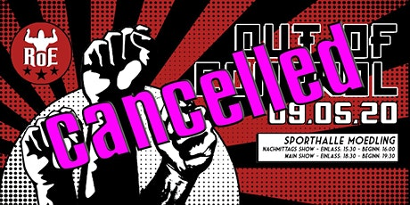 +++ ABGESAGT RoE Pro Wrestling + GLAM! - Out of Control ´ 20 ABGESAGT +++ Tickets