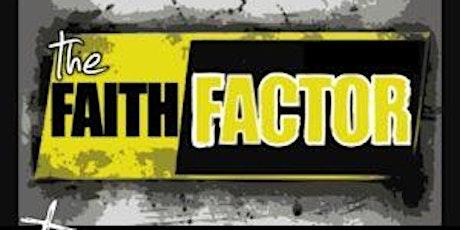 The Faith Factor: Quarantine Fear tickets