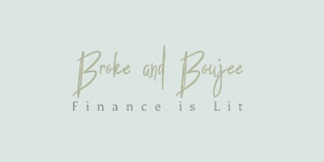 Broke & Boujee: Building on the Budget tickets