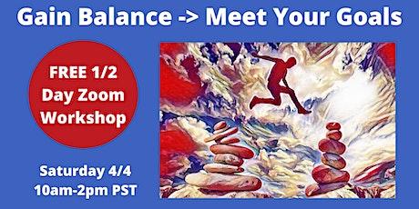 Gain Balance / Meet Your Goals tickets