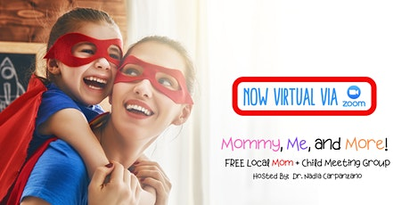 Mommy, Me, and More (Now Virtual) tickets