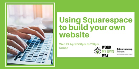 Using Squarespace To Build Your Own Website - Webinar tickets