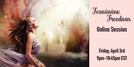 Online Feminine Freedom Session tickets