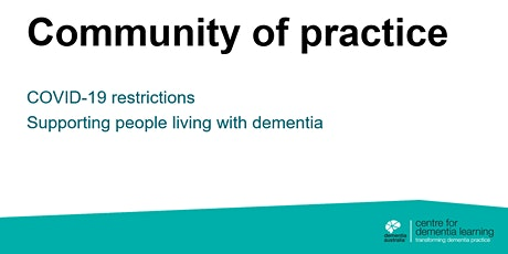 COVID-19 restrictions: Supporting people living with dementia tickets