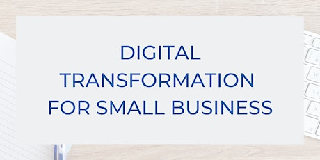 Digital Transformation For Small Business  tickets