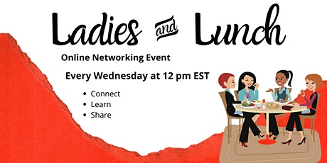 Ladies and Lunch Virtual Network tickets