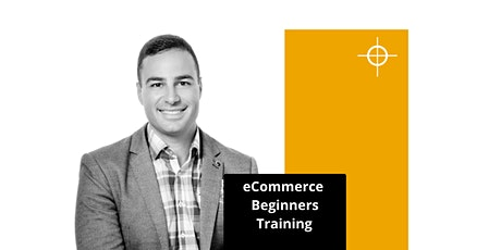eCommerce Beginners Training - Thursday Nights - WEBINAR tickets