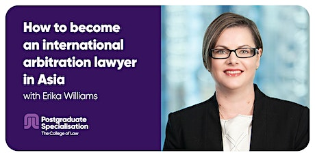 How to become an international arbitration lawyer in Asia tickets