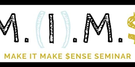 Make It Make $ense Webinar tickets