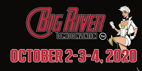 Big River Comic Convention 2020 tickets