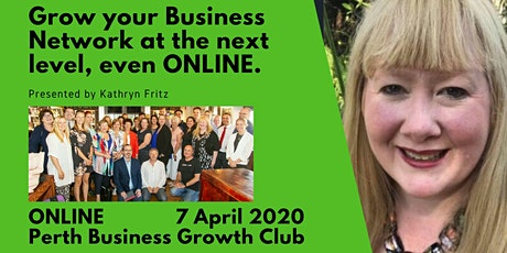 Grow Your Business Network at the Next Level Even ONLINE tickets