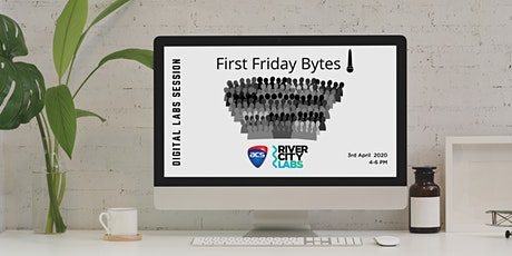 River City Labs First Friday Digital Bytes tickets