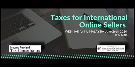 Taxes for International Online Sellers (WEBINAR) tickets
