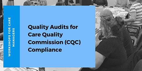Quality Audits for Care Quality Commission (CQC) for Managers tickets