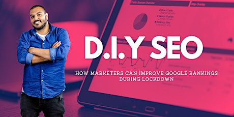 DIY SEO for Marketers - Improve Google rankings during business lockdown tickets