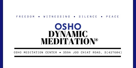 Osho Dynamic Meditation® tickets