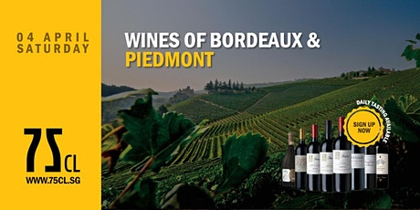 Wines of Bordeaux & Piedmont tickets