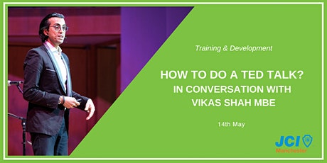 How to do a TED talk? In conversation with Vikas Shah MBE - WEBINAR tickets